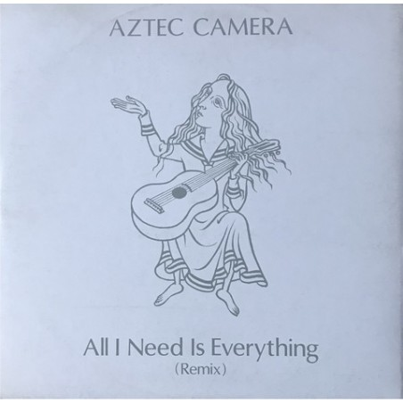 Aztec camera - All I Need Is Everything (Remix) 249 273-0