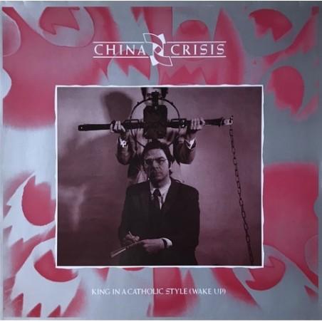 China crisis - King In A Catholic Style (Wake Up) 601 764-213