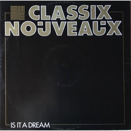 Classix Nouveaux - Is It A Dream 12BP409