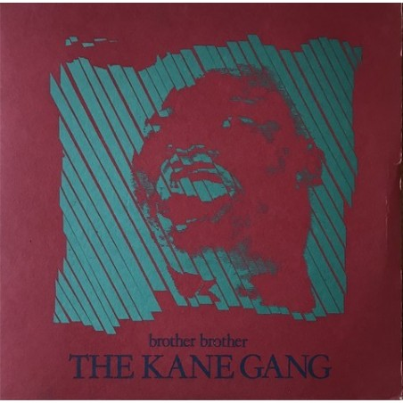 Kane gang - Brother Brother SK 5