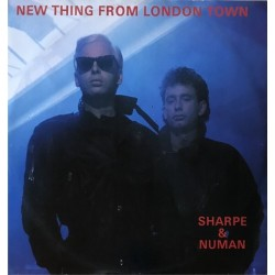 Sharpe & Numan - New Thing From London Town NUM 19