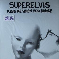 Superelvis - Kiss me when you dance / en caso de duda rock ' n ' roll TQ008LP/ G3 B3 B+