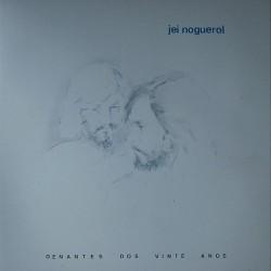 Jei Noguerol - Denantes dos vinte anos XIS 17 LP