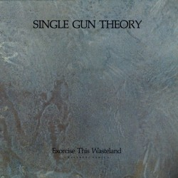 Single gun theory - Exorcise this wasteland RAYA 023