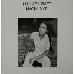 Naomi Nye - Lullaby Raft 0
