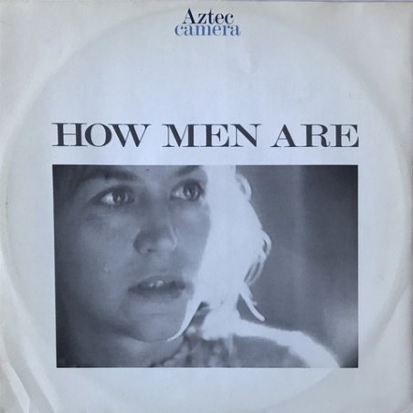Aztec camera - How Men Are YZ168T