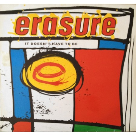 Erasure - It doesn't have to be 12MUTE56