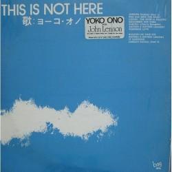 Yoko Ono / John Lennon - This is not here 5070