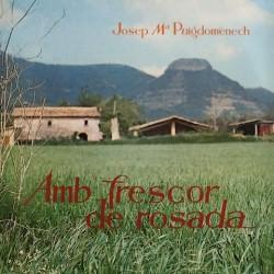 Josep Mª Puigdomènech - Amb frescor de rosada E9-1073