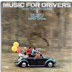 Berry Lipman - Music for Drivers  2 MPS 15 201