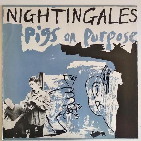 Nightingales - Pigs on Purpose E-30195