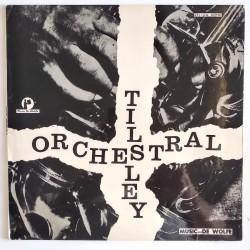 Reg Tilsley - Tilsley Orchestral DW/LP 3032
