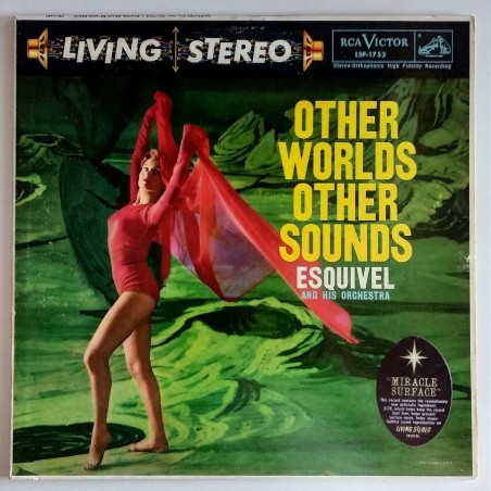 Esquivel - Other worlds Other Sounds LSP-1753