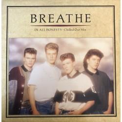 Breathe - In all honesty...