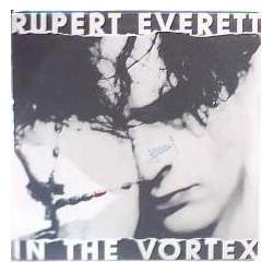 Rupert Everett - In the vortex
