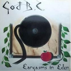 God, B.C. - Eargasms in Eden