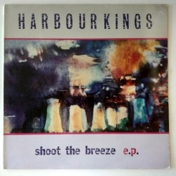 Harbourkings - Shot the breeze e.p. blaze 46T