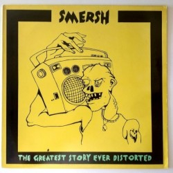 Smersh - The Greatest History ever distorted KK 019