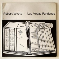 Robert Wyatt - Las Vegas Fandango EGG FOUR