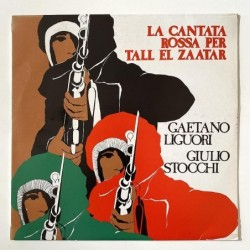 Gaetano Liguori / Giulio Stocchi - La Cantata Rossa per Tall el Zaatar VPA 113
