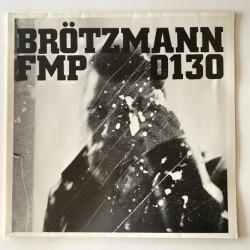 Brötzmann / Van Hove/ Bennink - Brötzmann / Van Hove/ Bennink FMP 0130