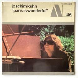 Joachim Kuhn - Paris is Wonderful Vol. 46 529 346
