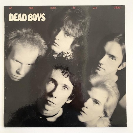 Dead Boys - We have come for your Children S 60.140