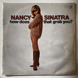 Nancy Sinatra - How does that grab you? R6207