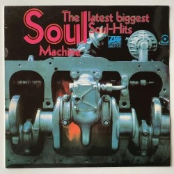 The Soul Machine - The Latest biggest Soul-Hits SMLP 011