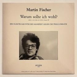 Martin Fischer - Warum sollte ich wohl? 90287