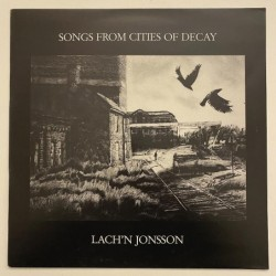 Lach'n Jonsson - Songs from cities of decay BAR 8901
