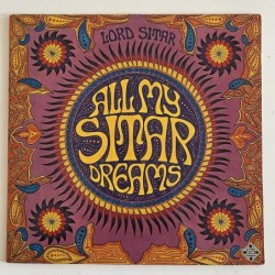 Lord Sitar - All my Sitar Dreams SLE 14498-P