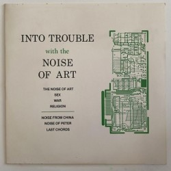 Into trouble - with the noise of Art YYY 001