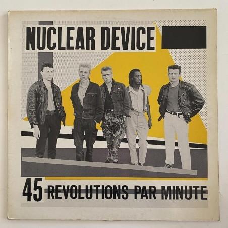 Nuclear Device - 45 revolutions par minute NR 220