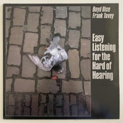 Boyd Rice / Frank Tovey - Easy Listening for the hard of hearing STUMM 20