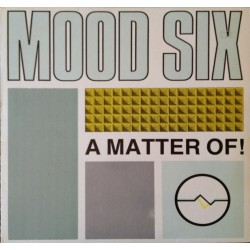 Mood six - A matter of ..... GA-115