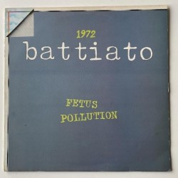 Franco Battiato - 1972  Fetus Pollution ORL 8127