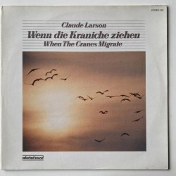 Claude Larson - When the cranes migrate ST 190