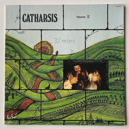 Catharsis - Volume III 32 Mars FLD 652