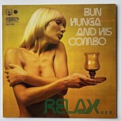 Bun Hunga and his Combo - Relax DLP 1073