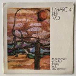I Marc 4 - Per Voi LR 10