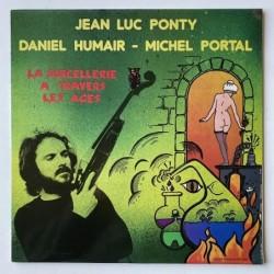 Jean-Luc Ponty - Daniel Humair - Michel Portal - La Sorcellerie a travers les Ages CO 301