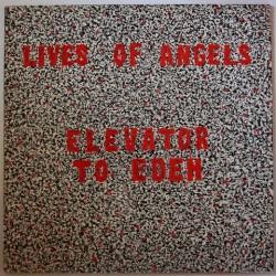 Lives of angels - Elevator to eden FIRE LP2