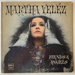 Martha Velez - Fiends & Angels SES 97008
