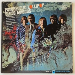 Blues Magoos - Psychedelic Lollipop MG 21096