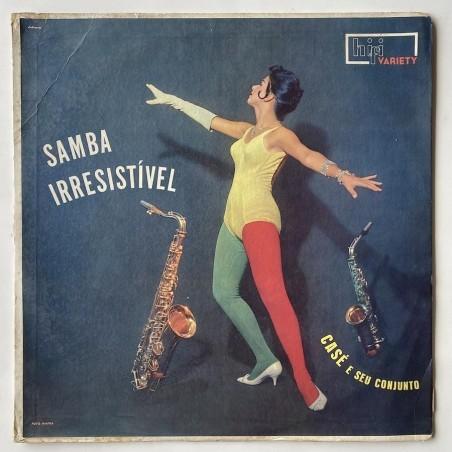 Casé e seu Conjunto - Samba Irresistivel Hi-Fi 1003