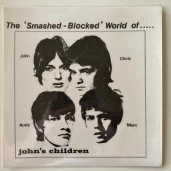 John's Children - The Smashed Blocked World of… ACT1