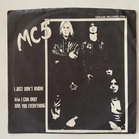 MC5 - I Just don't Know Fun  1