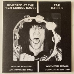 Tar Babies / Distorted Levels - Rejected the High School Dance BF-7006