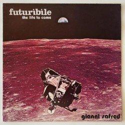 Gianni Safred - Futuribile the life to come MS 146